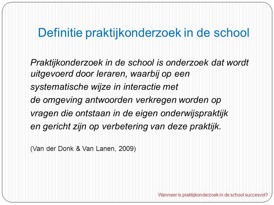 Definitie praktijkonderzoek in de school