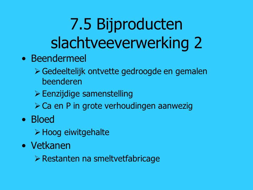 7.5 Bijproducten slachtveeverwerking 2