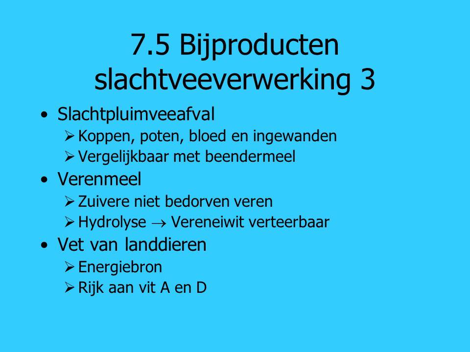7.5 Bijproducten slachtveeverwerking 3