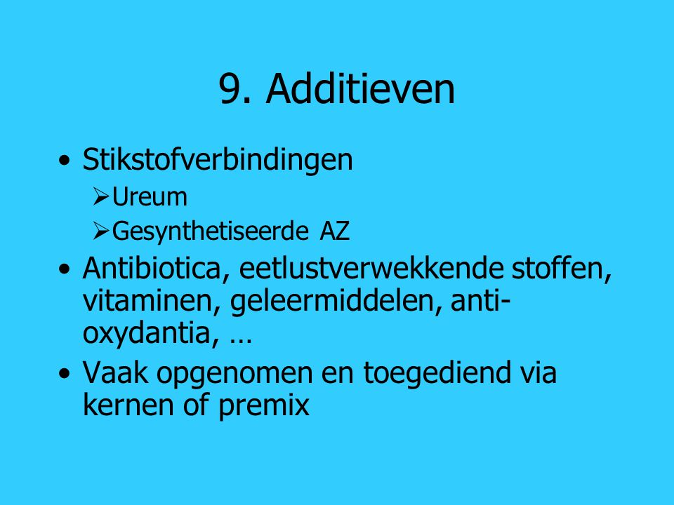 9. Additieven Stikstofverbindingen
