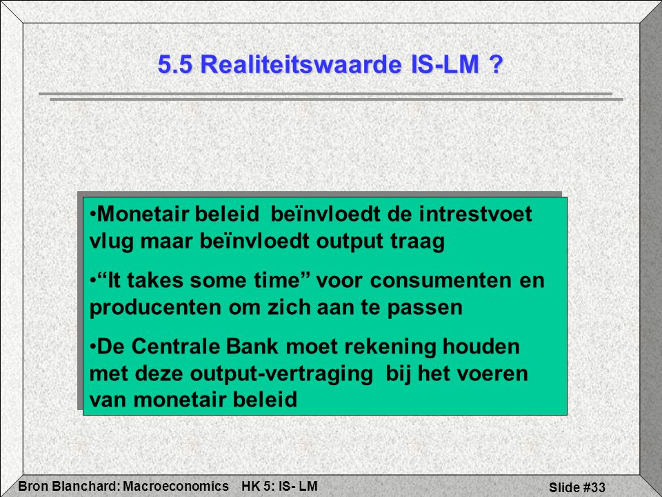 5.5 Realiteitswaarde IS-LM