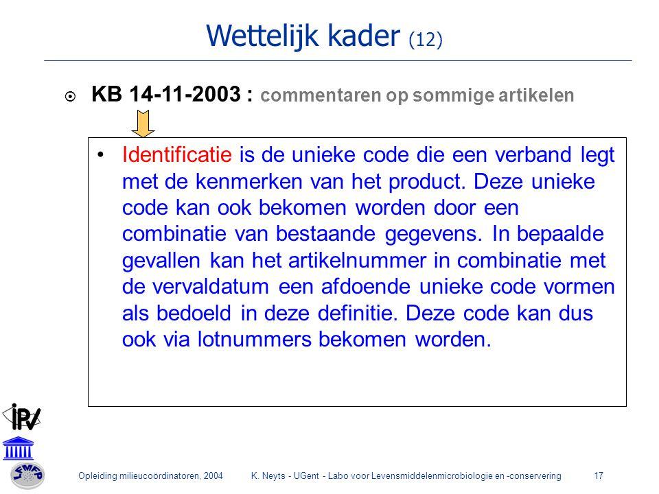 Wettelijk kader (12) KB 14-11-2003 : commentaren op sommige artikelen