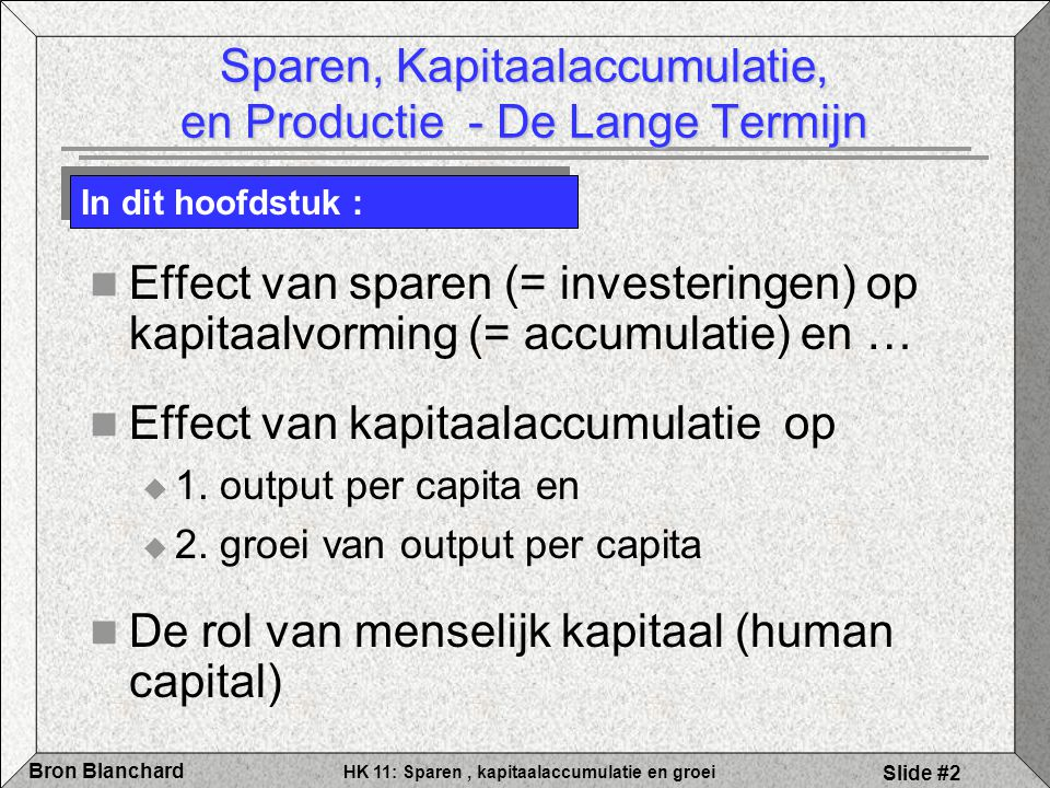Sparen, Kapitaalaccumulatie, en Productie - De Lange Termijn