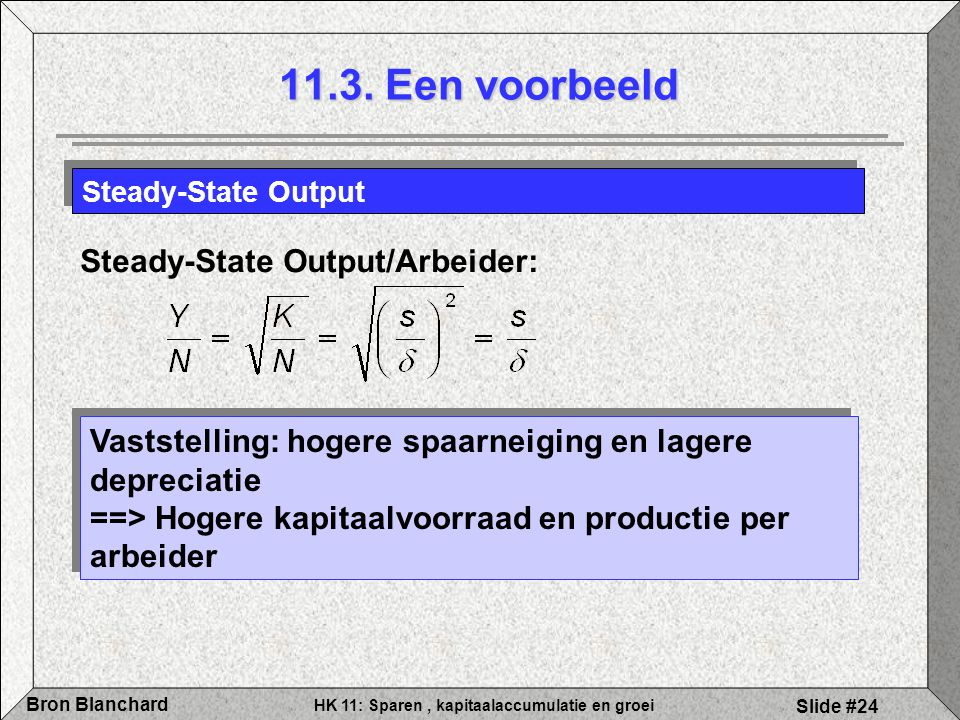 11.3. Een voorbeeld Steady-State Output/Arbeider: