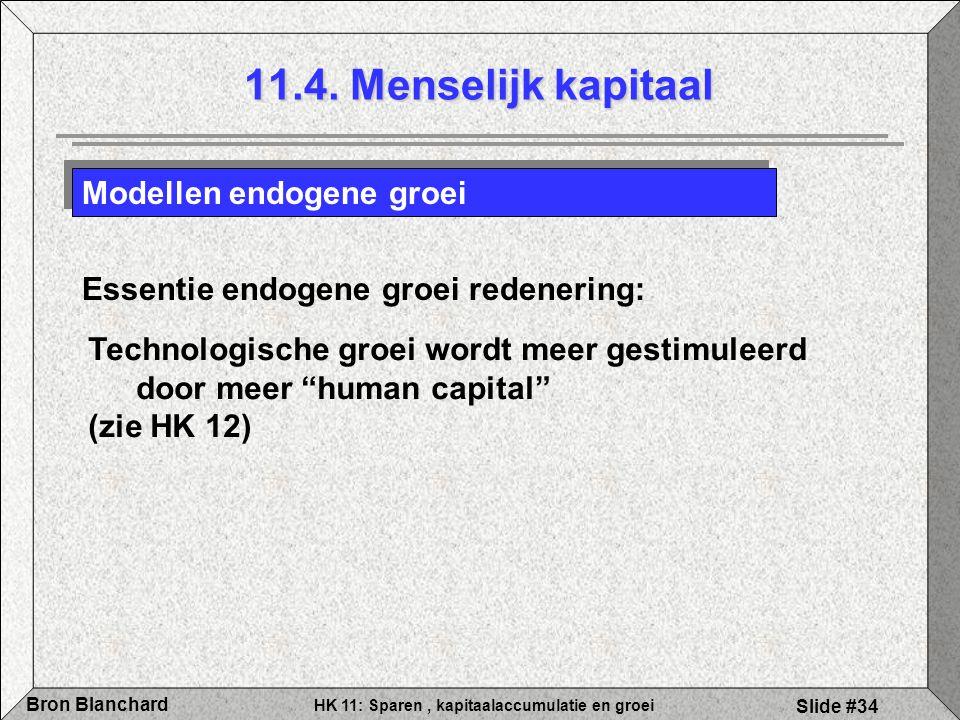 11.4. Menselijk kapitaal Modellen endogene groei