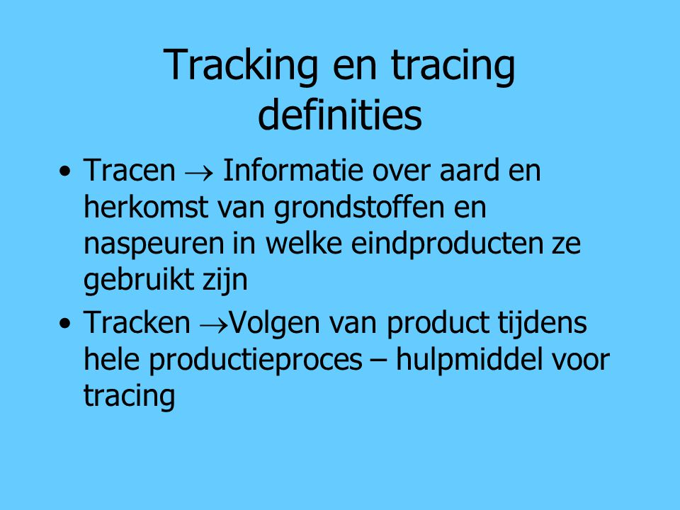 Tracking en tracing definities