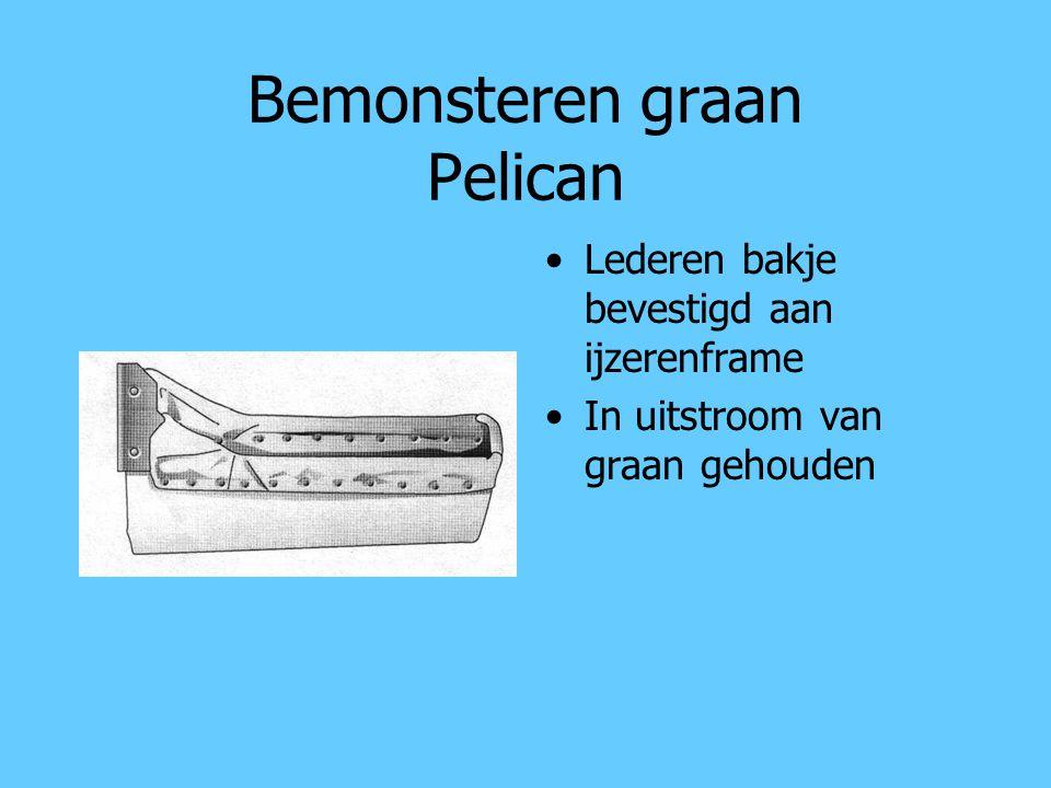 Bemonsteren graan Pelican