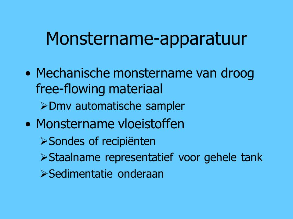 Monstername-apparatuur
