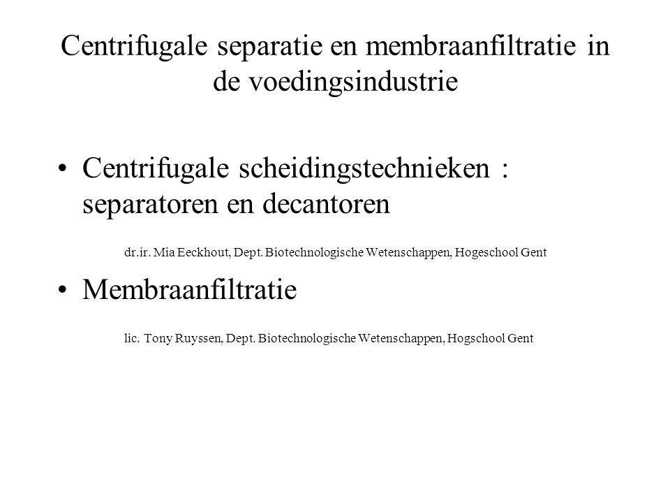 Centrifugale separatie en membraanfiltratie in de voedingsindustrie
