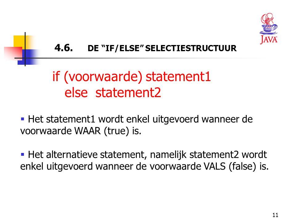 4.6. DE IF/ELSE SELECTIESTRUCTUUR