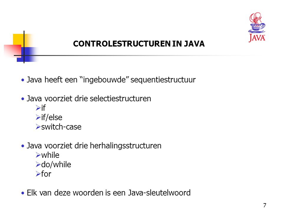 CONTROLESTRUCTUREN IN JAVA