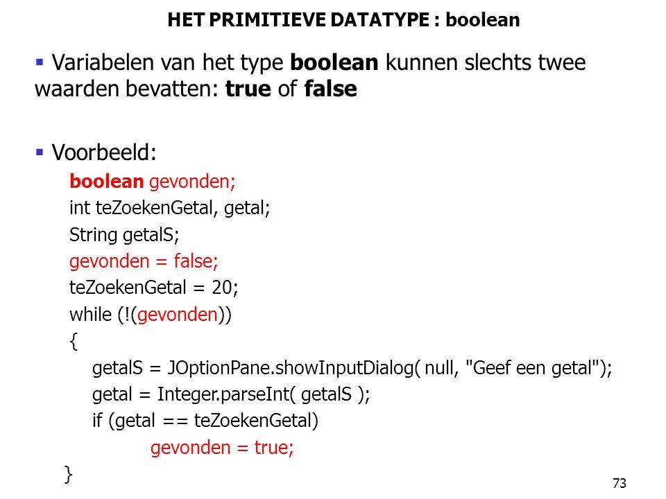 HET PRIMITIEVE DATATYPE : boolean