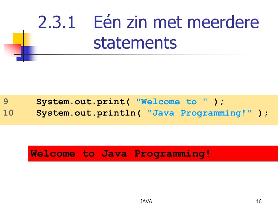 2.3.1 Eén zin met meerdere statements
