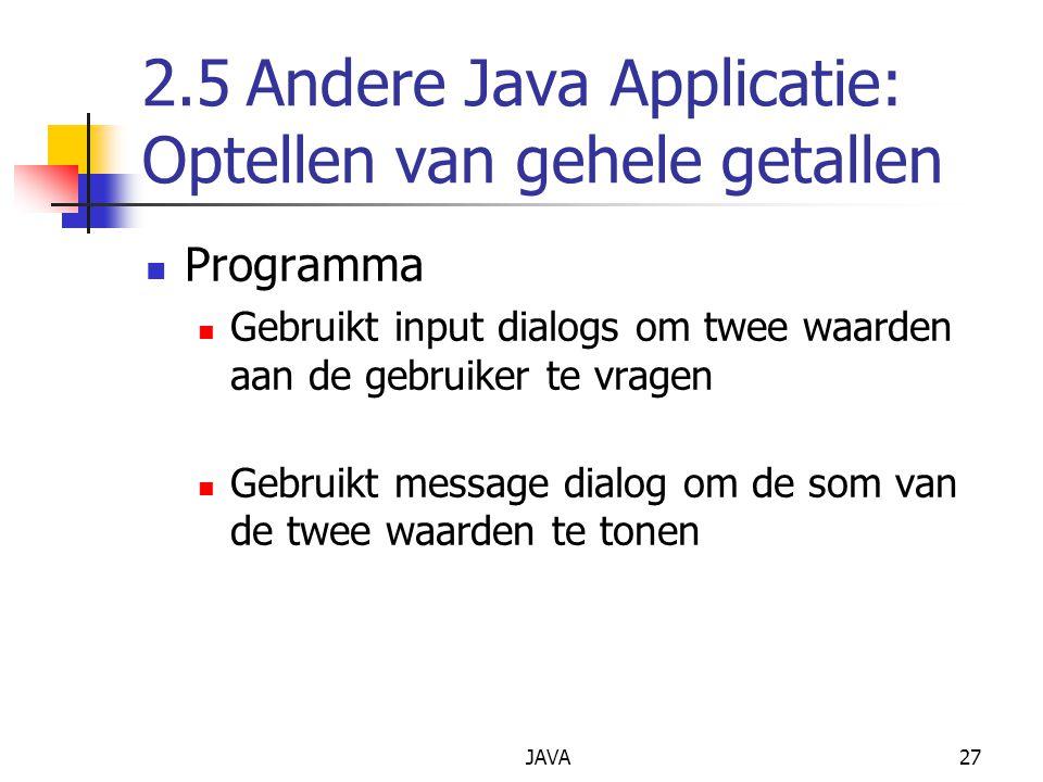 2.5 Andere Java Applicatie: Optellen van gehele getallen