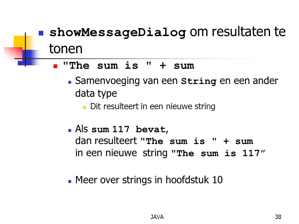 showMessageDialog om resultaten te tonen
