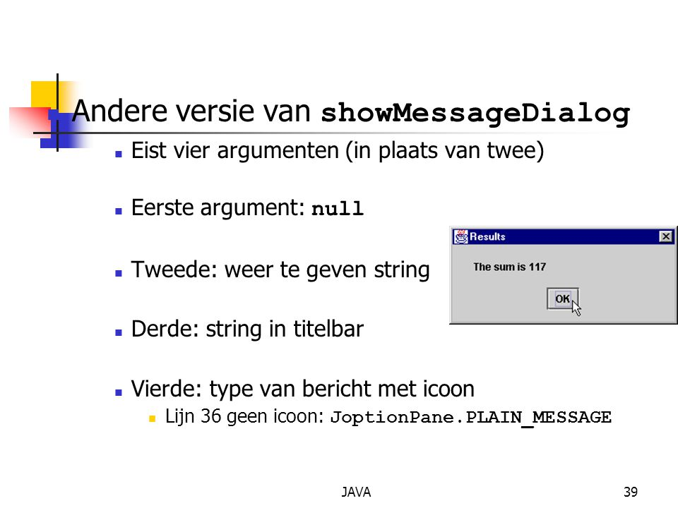 Andere versie van showMessageDialog