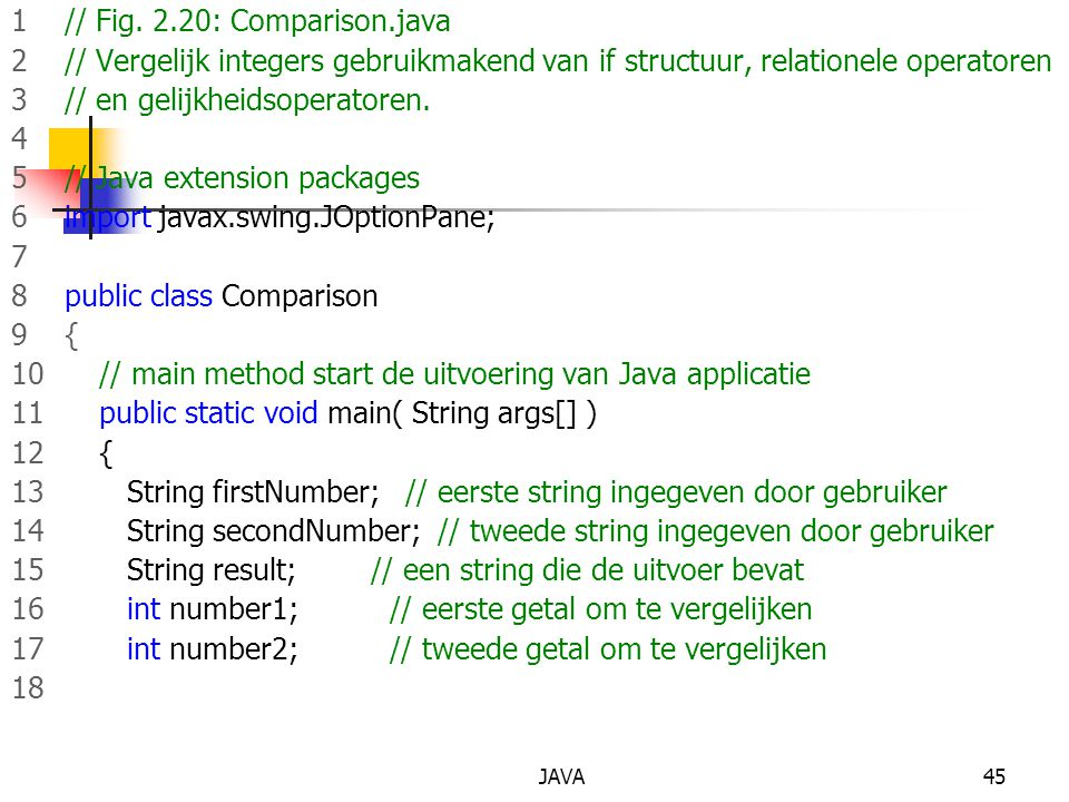1 // Fig. 2.20: Comparison.java