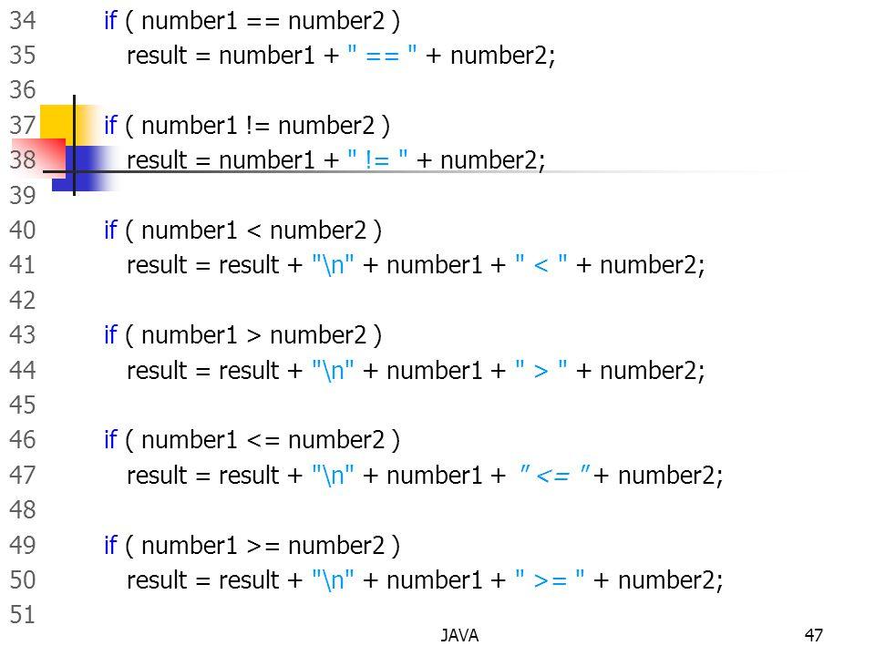35 result = number1 + == + number2; 36