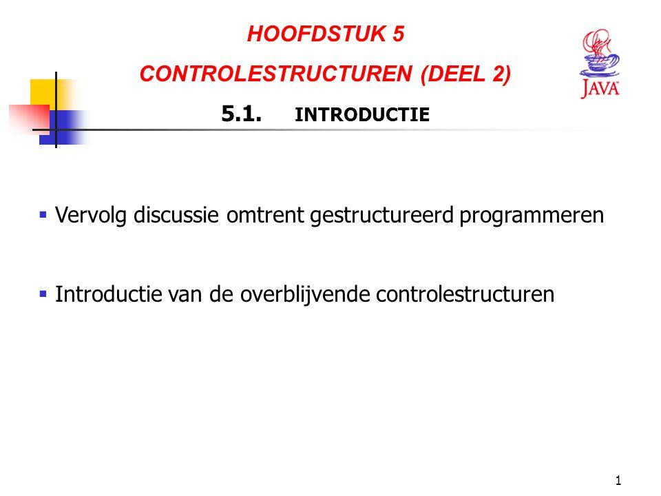 CONTROLESTRUCTUREN (DEEL 2)