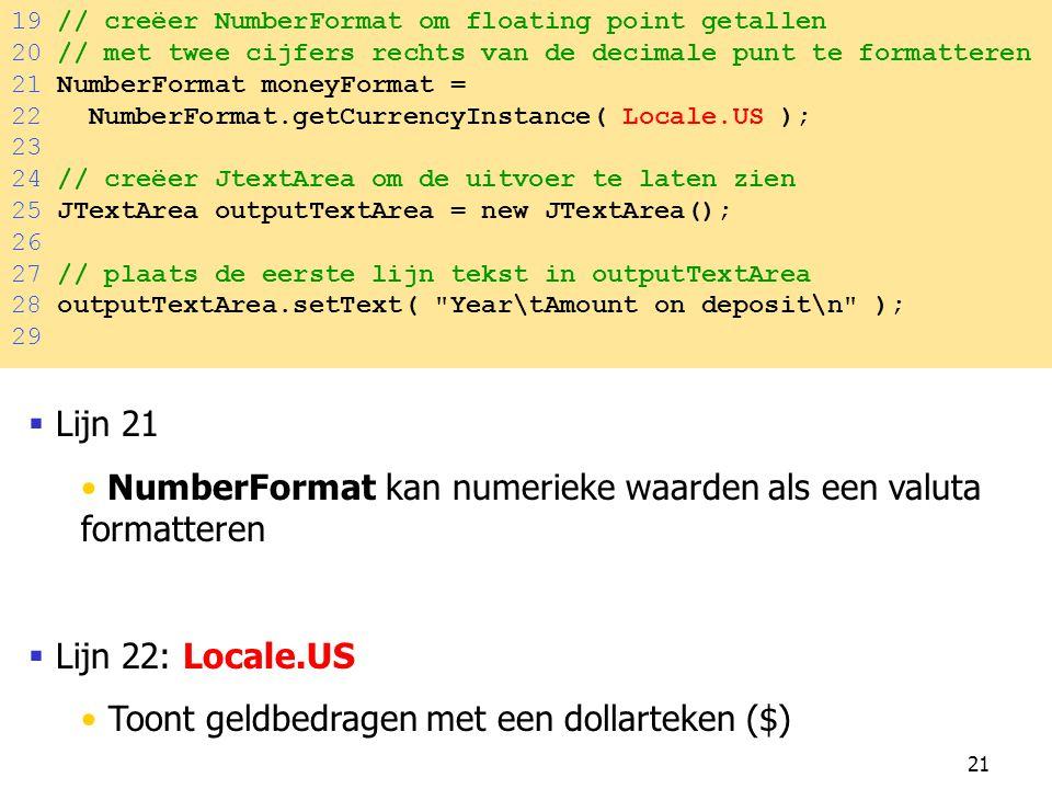 NumberFormat kan numerieke waarden als een valuta formatteren