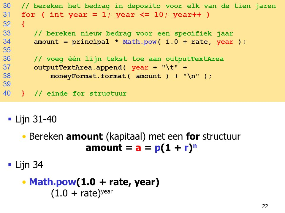 Bereken amount (kapitaal) met een for structuur amount = a = p(1 + r)n