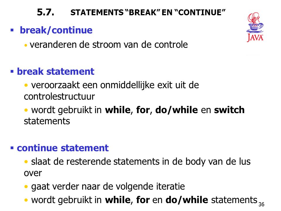 5.7. STATEMENTS BREAK EN CONTINUE