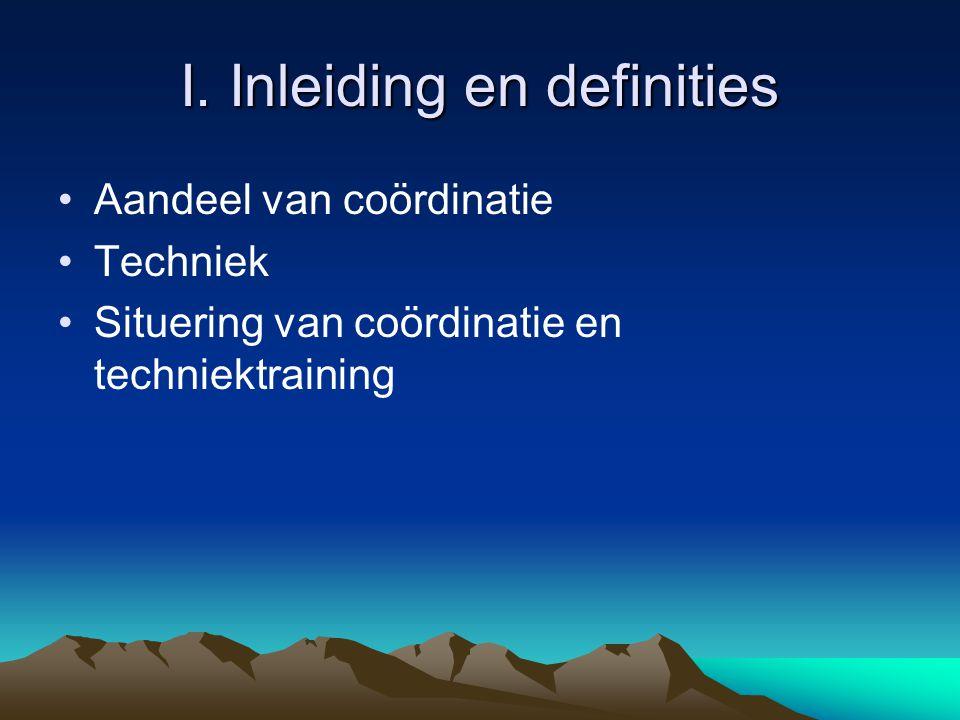 I. Inleiding en definities