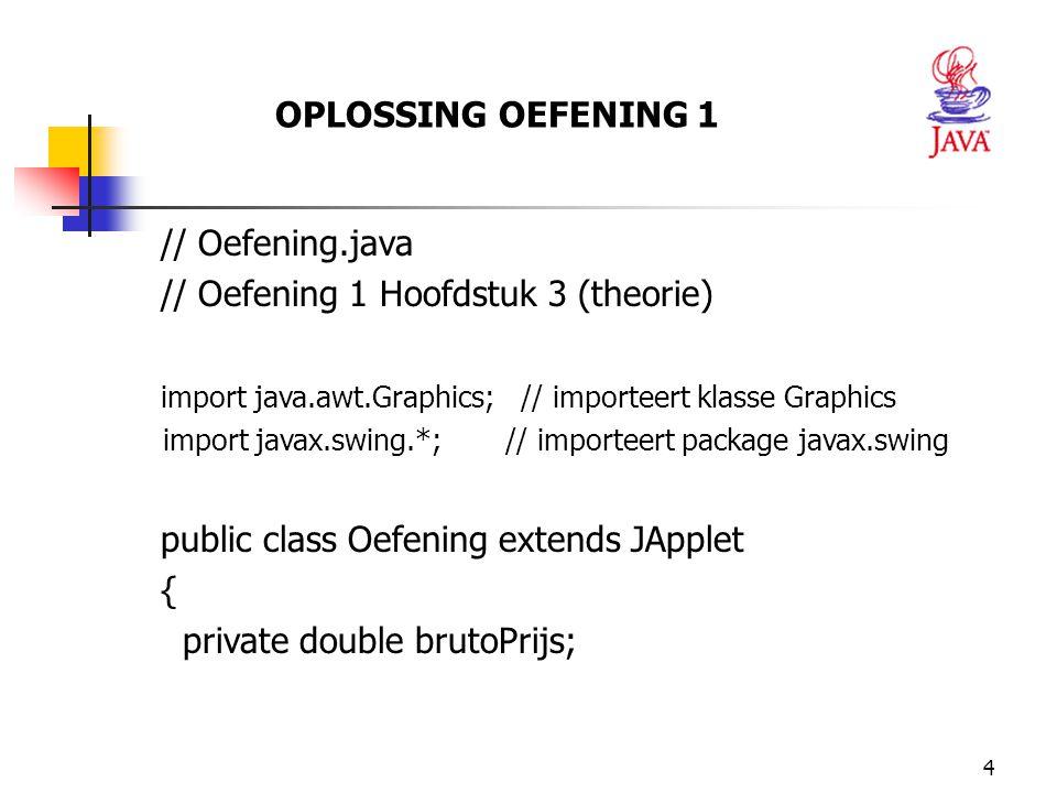 // Oefening 1 Hoofdstuk 3 (theorie)