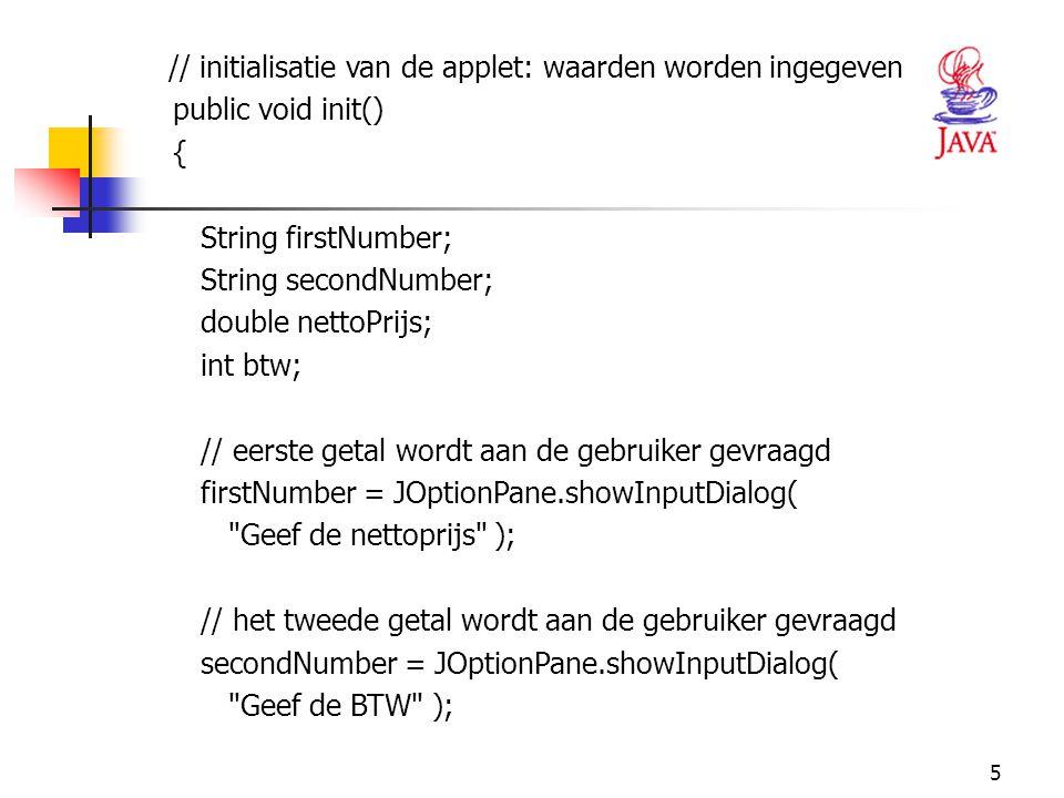 // initialisatie van de applet: waarden worden ingegeven