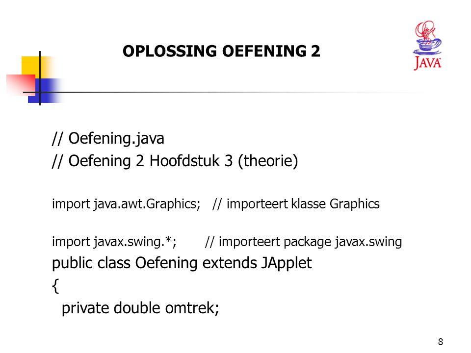 // Oefening 2 Hoofdstuk 3 (theorie)