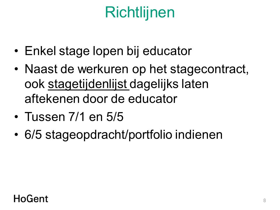 Richtlijnen Enkel stage lopen bij educator