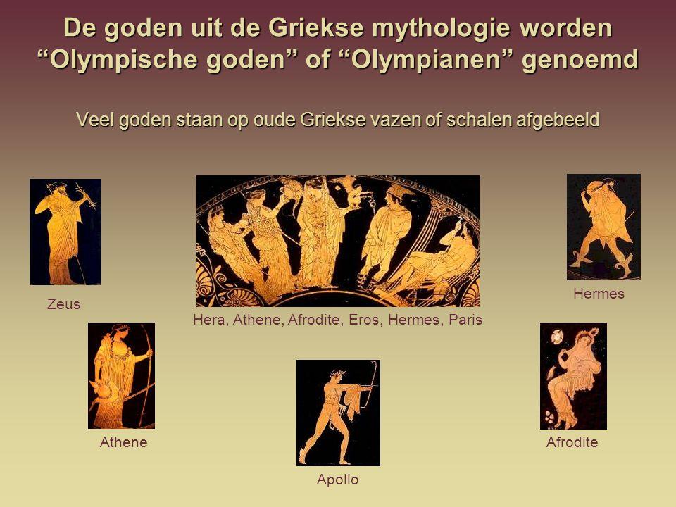 De goden uit de Griekse mythologie worden Olympische goden of Olympianen genoemd