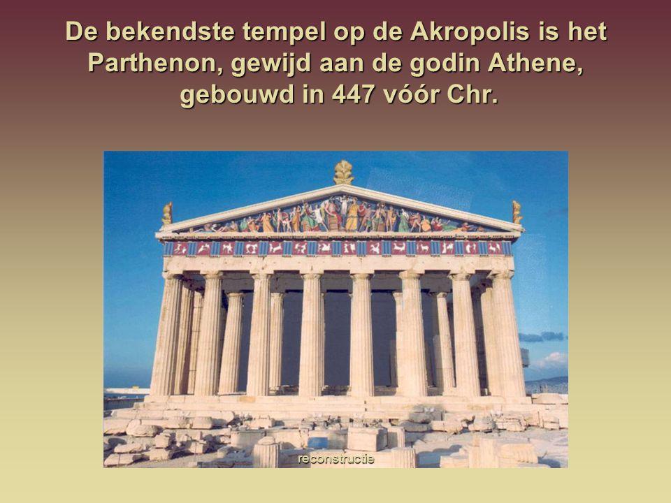 De bekendste tempel op de Akropolis is het Parthenon, gewijd aan de godin Athene, gebouwd in 447 vóór Chr.