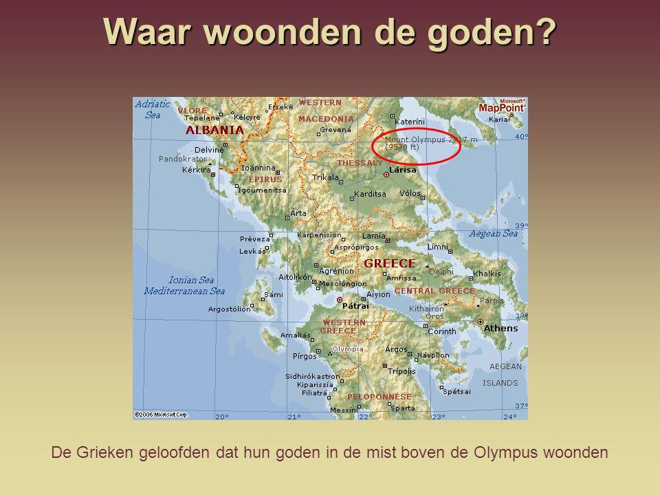 De Grieken geloofden dat hun goden in de mist boven de Olympus woonden