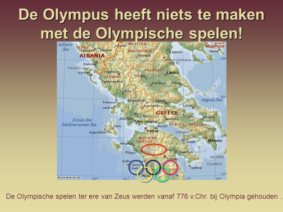 De Olympus heeft niets te maken met de Olympische spelen!
