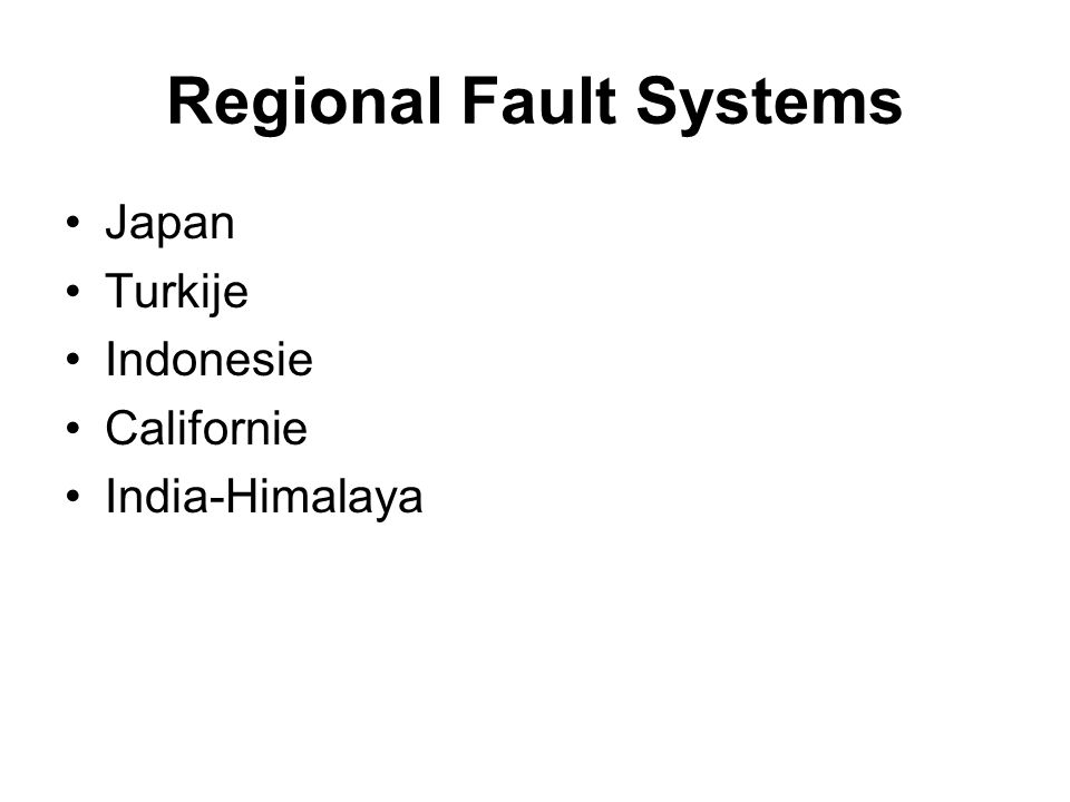 Regional Fault Systems