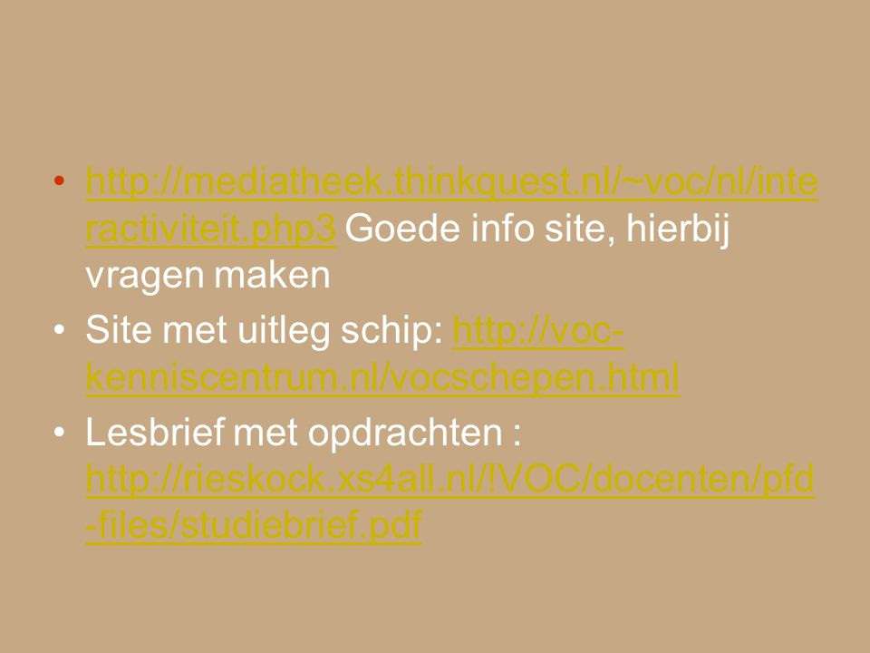 http://mediatheek. thinkquest. nl/~voc/nl/interactiviteit