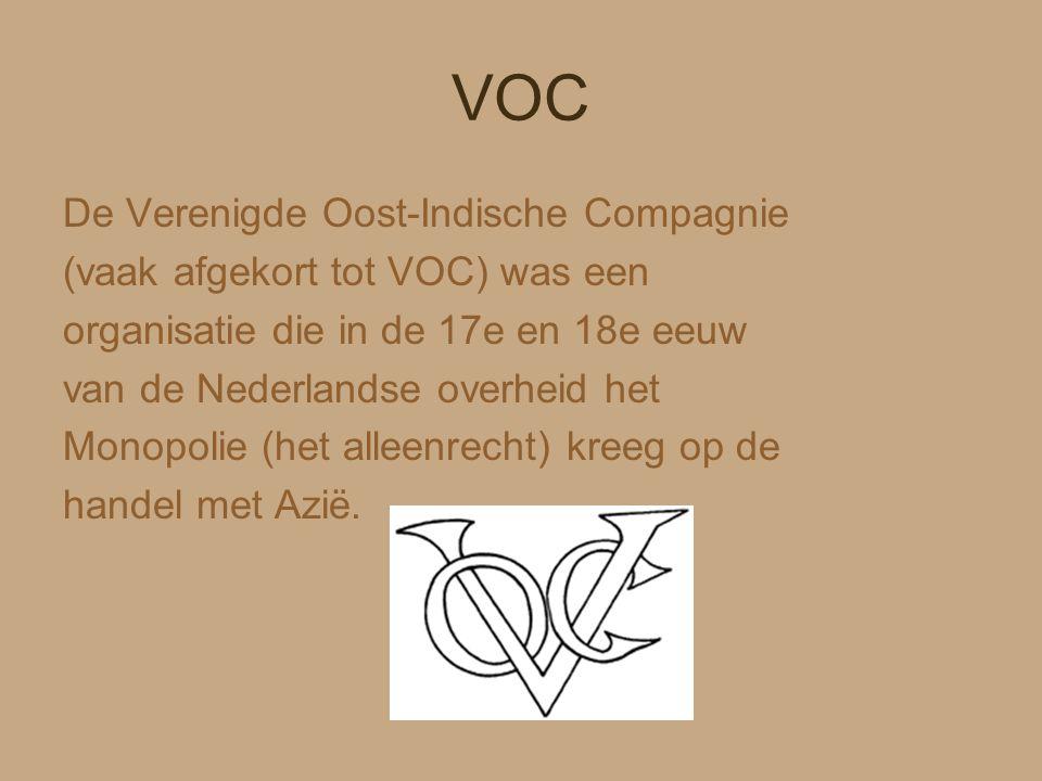 VOC De Verenigde Oost-Indische Compagnie