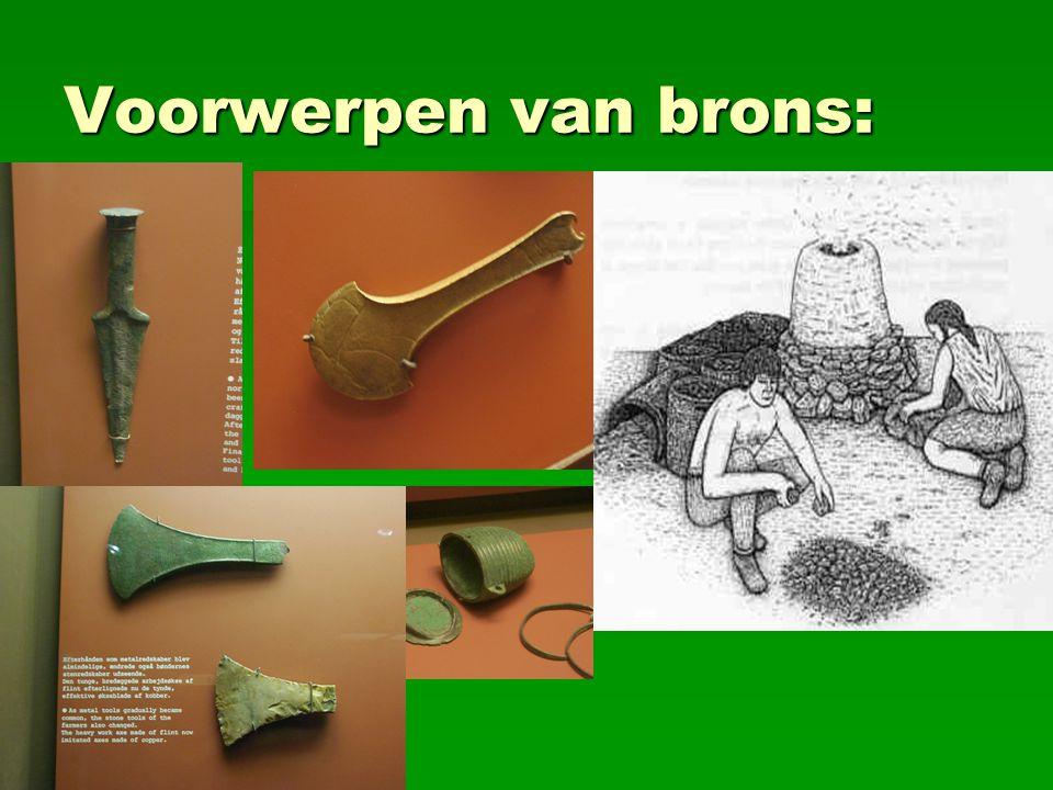Voorwerpen van brons: