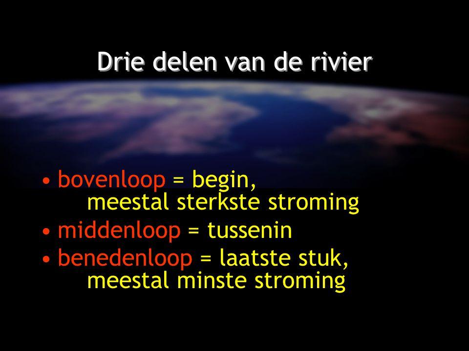 Drie delen van de rivier