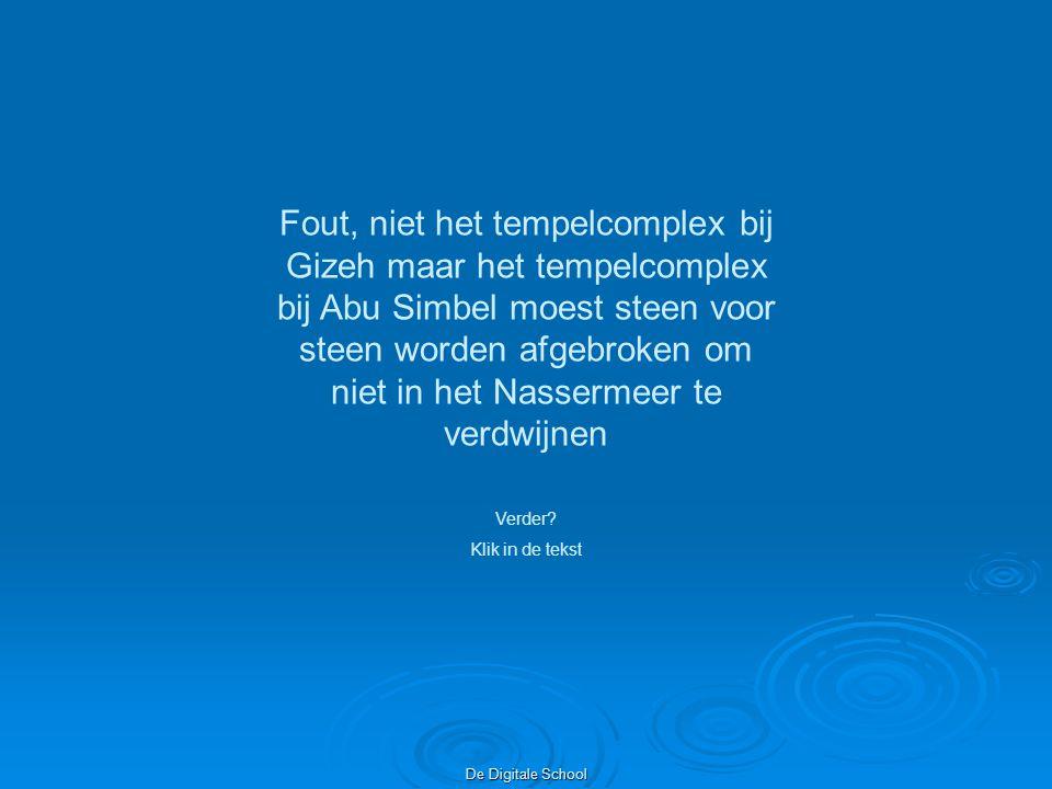 Fout, niet het tempelcomplex bij Gizeh maar het tempelcomplex bij Abu Simbel moest steen voor steen worden afgebroken om niet in het Nassermeer te verdwijnen