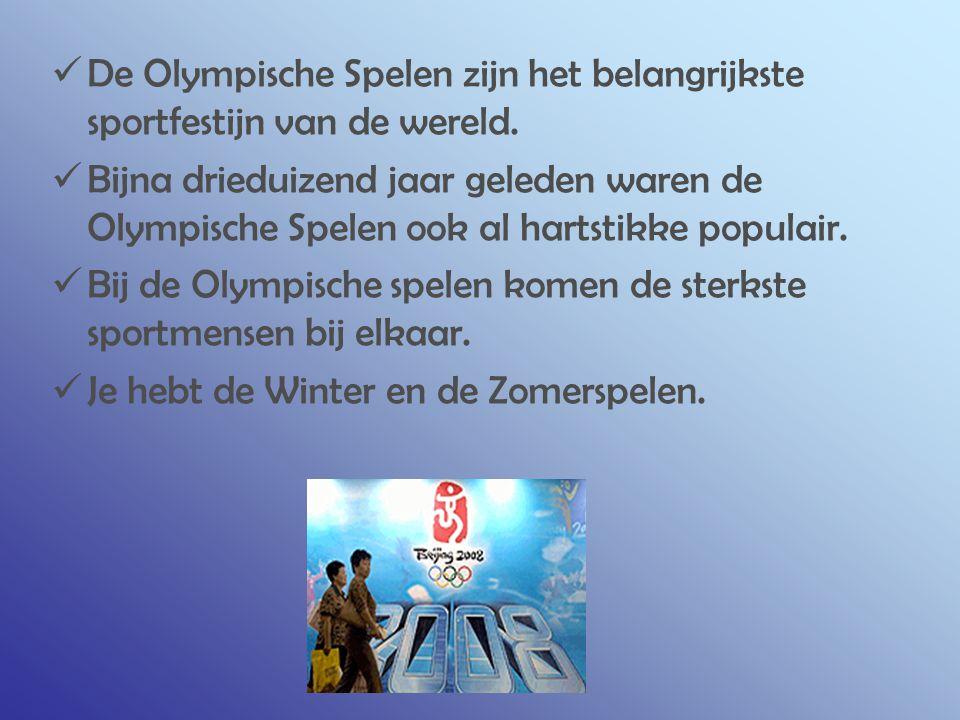 De Olympische Spelen zijn het belangrijkste sportfestijn van de wereld.