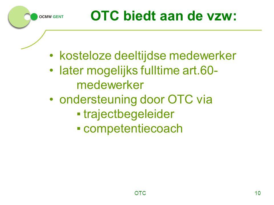 OTC biedt aan de vzw: kosteloze deeltijdse medewerker