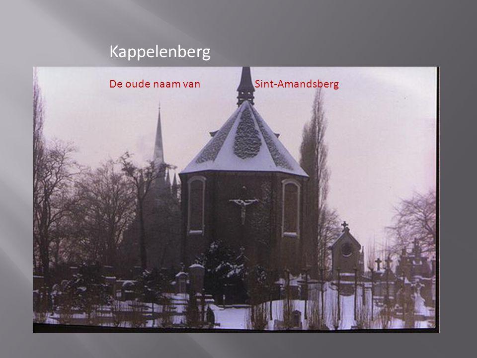 Kappelenberg De oude naam van Sint-Amandsberg