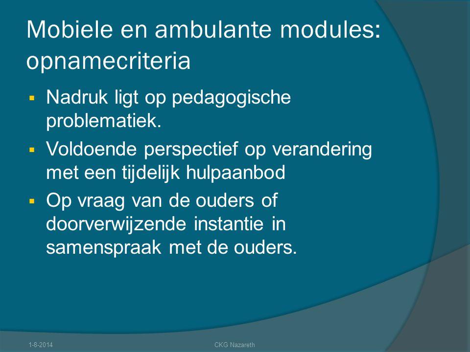 Mobiele en ambulante modules: opnamecriteria
