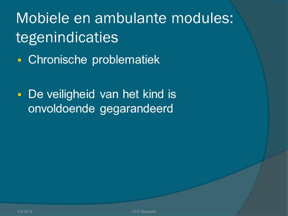 Mobiele en ambulante modules: tegenindicaties