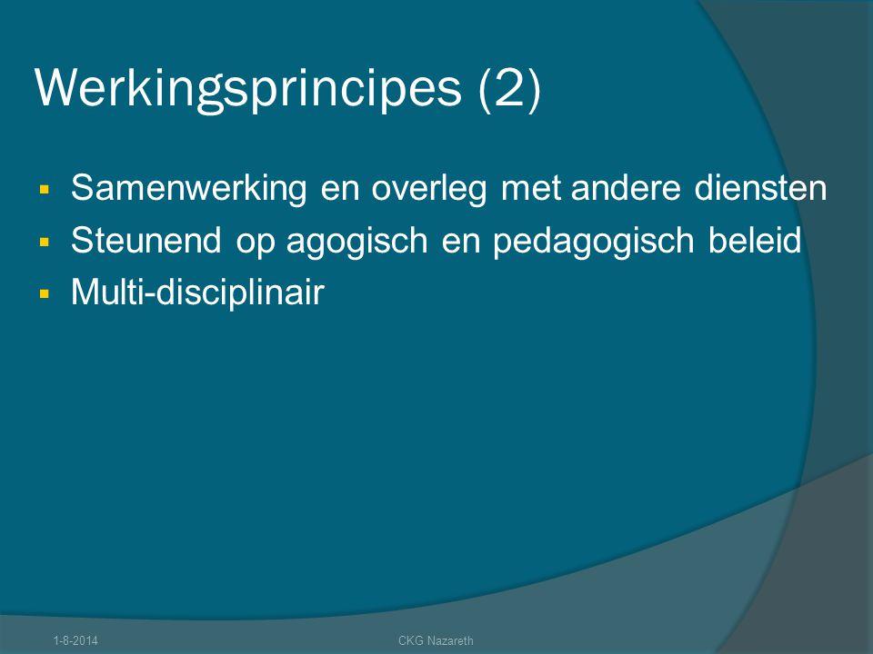 Werkingsprincipes (2) Samenwerking en overleg met andere diensten