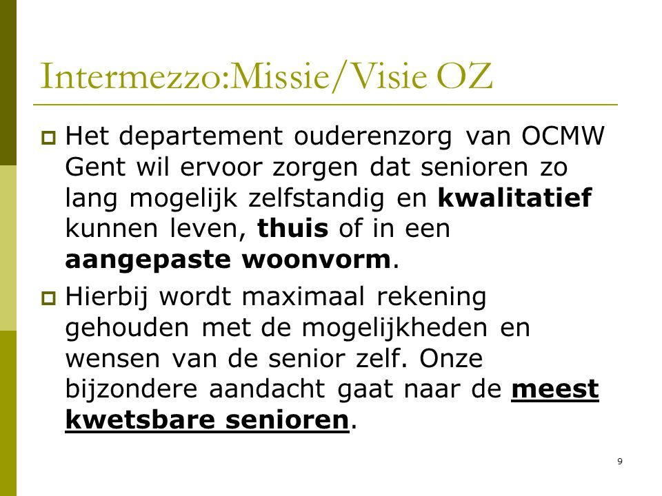 Intermezzo:Missie/Visie OZ