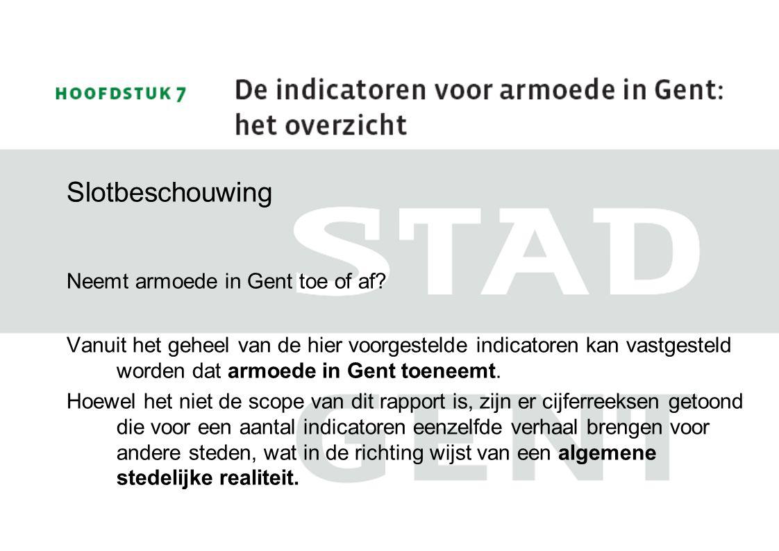 Slotbeschouwing Neemt armoede in Gent toe of af