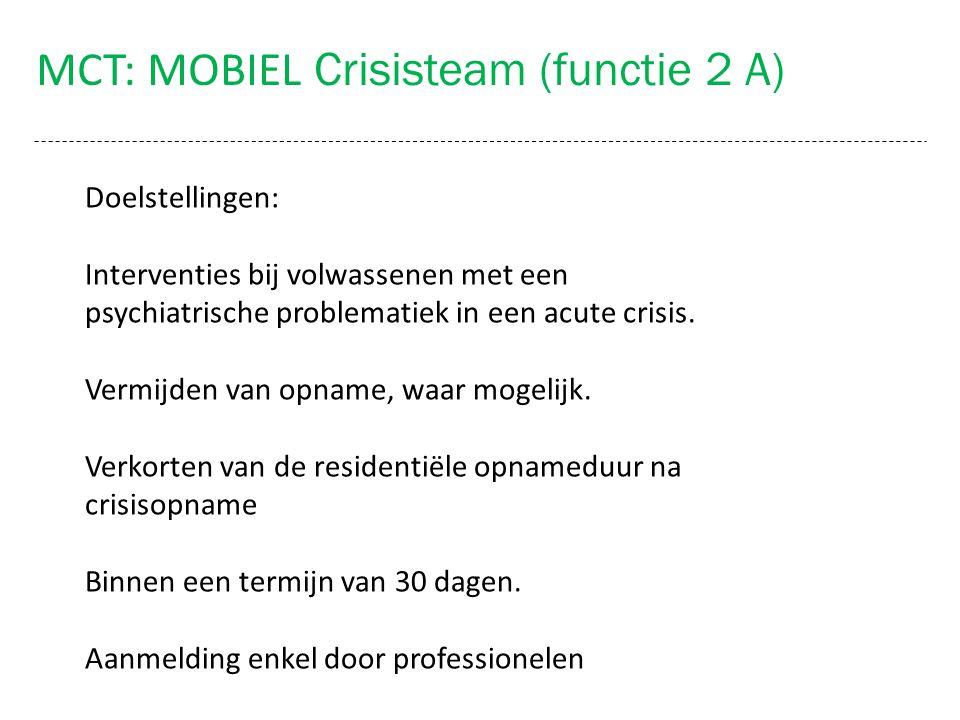 MCT: MOBIEL Crisisteam (functie 2 A)